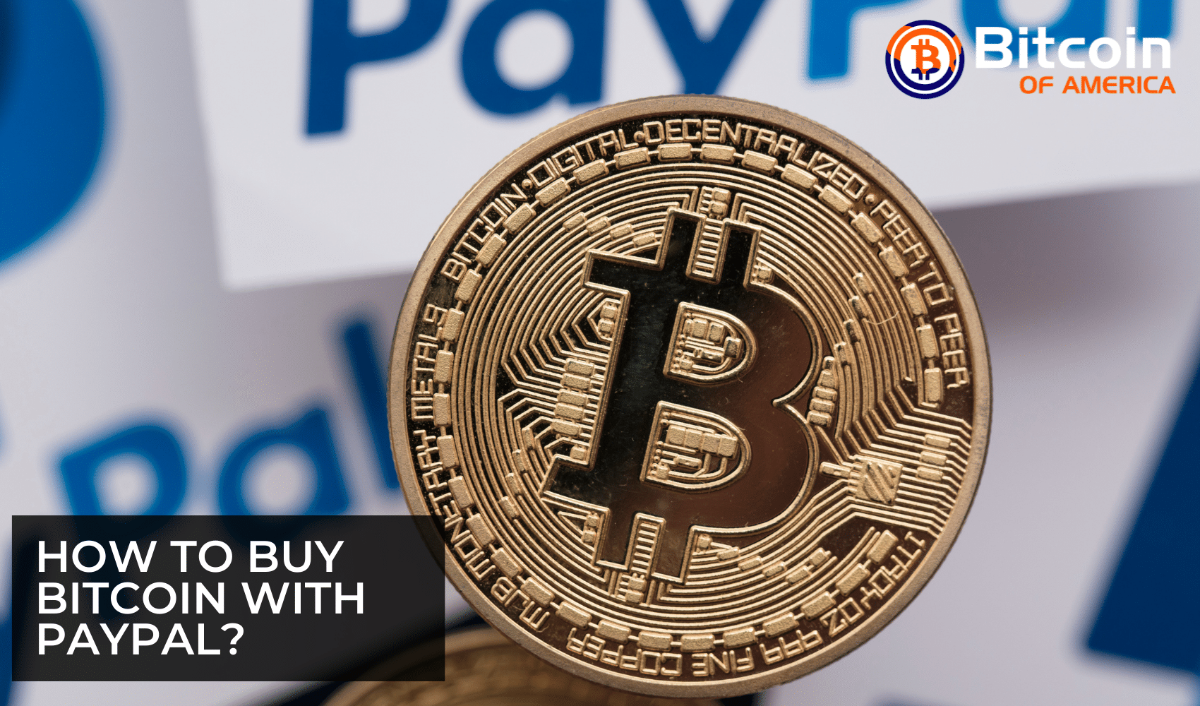 How to Buy Bitcoin with PayPal?